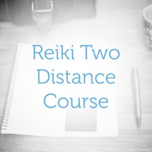 Reiki Level Two—Distance Course