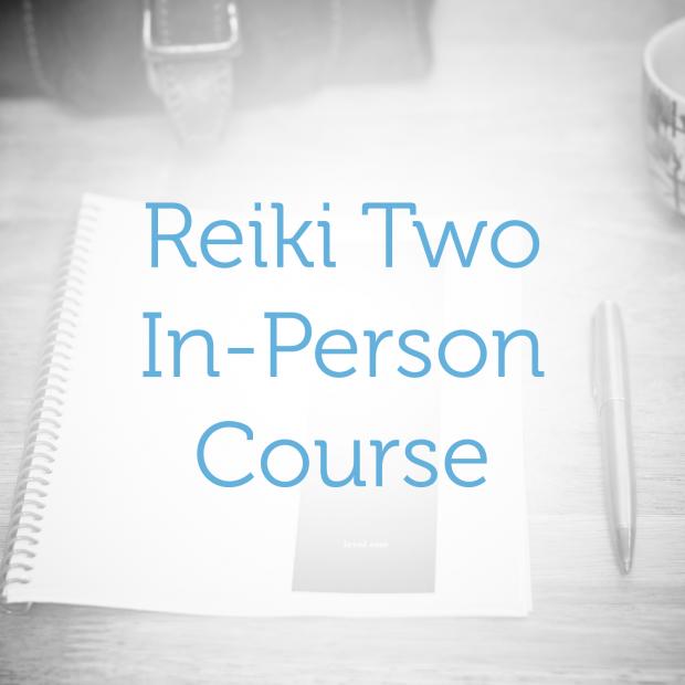 Reiki Level Two—In-Person Course