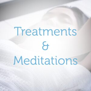 Treatments and Meditations