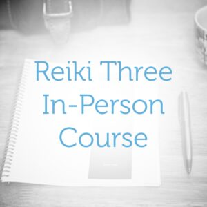 Reiki Level Three—In-Person Course