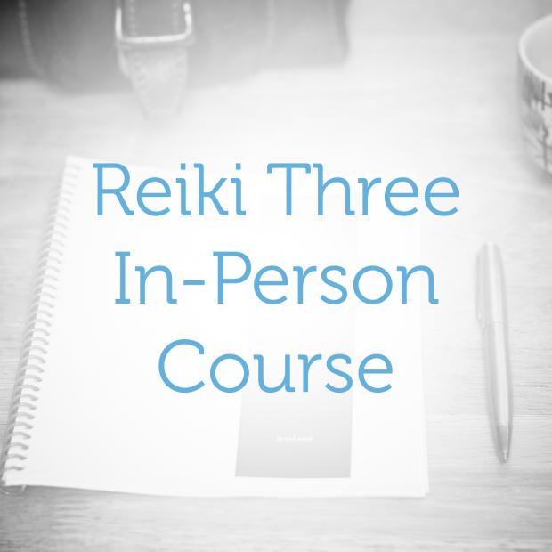 Reiki Level Three—In-Person Course